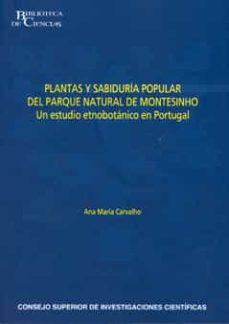 plantas y sabiduria popular del parque natural de montesinho: un estudio etnobotanico en portugal-ana maria carvalho-9788400091392