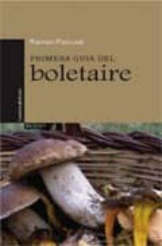 primera guia del boletaire-ramon pascual-9788497917544