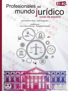 profesionales del mundo jurídico (b1-b2)-9788416108817
