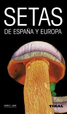 setas de españa y europa-hans laux-9788499281759
