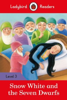 snow white and the seven dwarfs - ladybird readers level 3-9780241319550