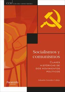 socialismos y comunismos: claves historicas de dos movimientos politicos-9788428338509