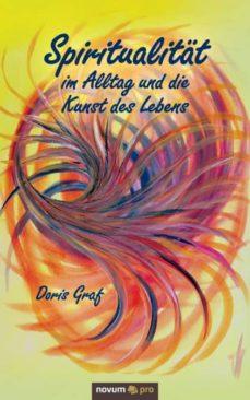 spiritualitat im alltag und die kunst des lebens-9783990266786