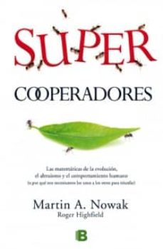 supercooperadores-martin a. nowak-roger highfield-9788466650526