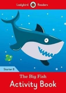 the big fish activity book: ladybird readers starter level b-9780241298954