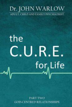 the c.u.r.e. for life-9781925680317