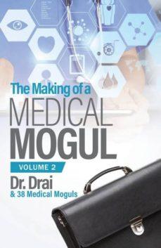 the making of a medical mogul, vol 2-9781948400923