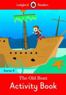 the old boat activity book - ladybird readers starter level b-9780241283363