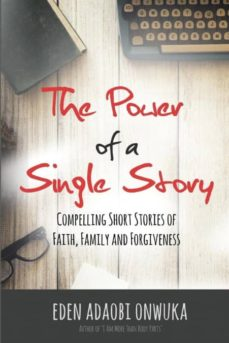 the power of a single story-9781945117985