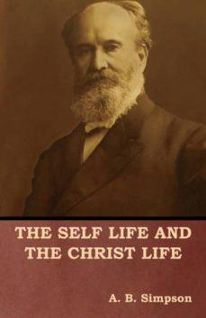 the self life and the christ life-9781618953810