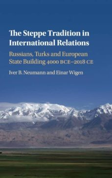 the steppe tradition in international relations-9781108420792