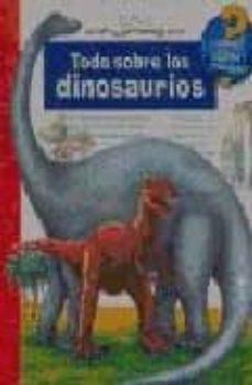 todo sobre los dinosaurios-9788484231967