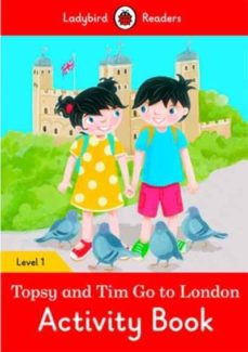 topsy and tim: go to london activity book - ladybird readers level 1-9780241297377