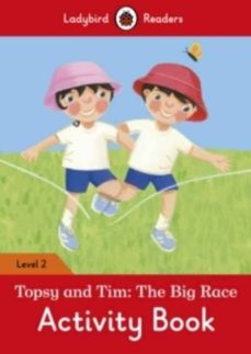 topsy and tim: the big race activity book - ladybird readers level 2-9780241254561