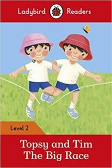 topsy and tim: the big race - ladybird readers level 2-9780241254486
