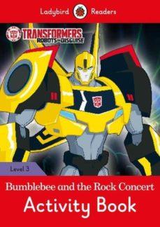 transformers: bumblebee and the rock concert activity book - ladybird readers level 3-9780241298572