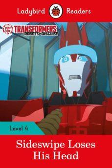 transformers: sideswipe loses his head - ladybird readers level 4-9780241298893