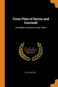 trout flies of devon and cornwall-9780341664680