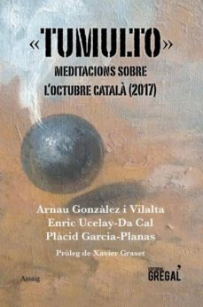 tumulto. meditacions sobre l octubre catala (2017)-9788417082383
