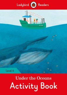 under the oceans activity book - ladybird readers level 4-9780241298701