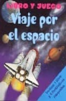 viaje por el espacio: libro y juego (estuche, incluye 1 libro y 6 maquetas-9781405493383