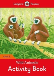 wild animals activity book - ladybird readers level 2-9780241254530