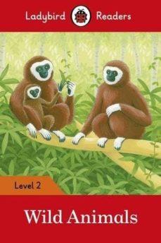wild animals - ladybird readers level 2-9780241254455