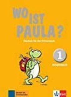 wo ist paula? 1 ejercicios-9783126052818