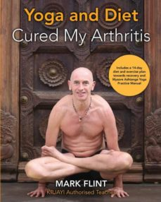 yoga and diet cured my arthritis-9780995756021