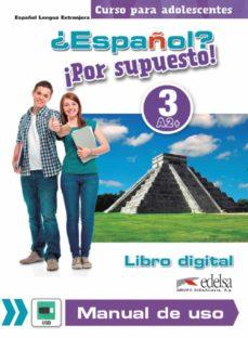 ¿español? !por supuesto! 3 manual de uso a2+-9788490815076