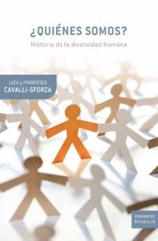 ¿quienes somos?: historia de la diversidad humana-luigi luca cavalli-sforza-9788498920024