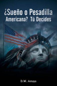 ¿sueño o pesadilla americana?  tú decides-9781982210052