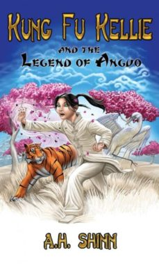 kung fu kellie and the legend of anguo-9780988775657