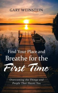 find your place and breathe for the first time-9781532030314