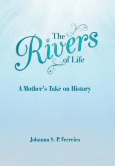 the rivers of life-9781504398169