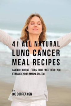 41 all natural lung cancer meal recipes-9781635311815
