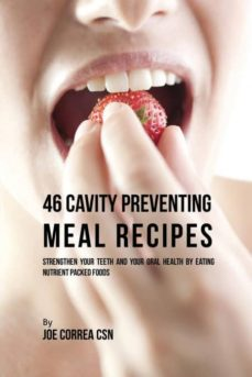 46 cavity preventing meal recipes-9781635312010