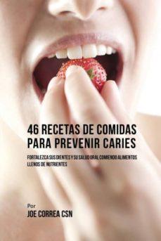 46 recetas de comidas para prevenir caries-9781635312133