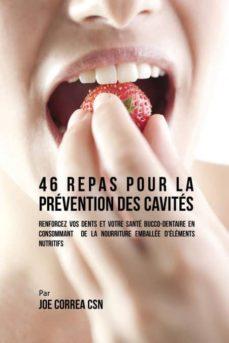 46 repas pour la pr�vention des cavit�s-9781635312126