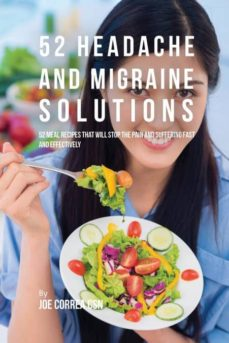 52 headache and migraine solutions-9781635312317