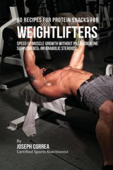 60 recipes for protein snacks for weightlifters-9781941525234
