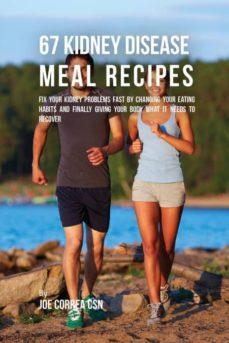 67 kidney disease meal recipes-9781635311570