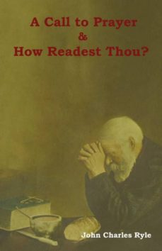 a call to prayer and how readest thou?-9781604449457