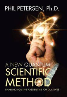 a new quantum scientific method-9781504394994