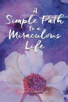 a simple path to a miraculous life-9781982200428