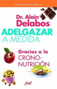 adelgazar a medida - gracias a la crononutrición-9781683257295