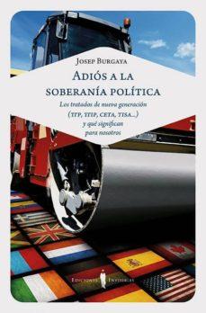 adiós a la soberanía política-josep burgaya riera-9788494561368