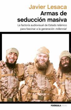 armas de seduccion masiva-javier lesaca-9788499426143