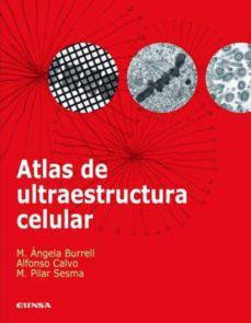 atlas de ultraestructura celular-mª a. burrel-9788431326494