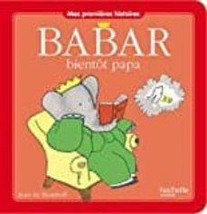 babar bientôt papa-9782012275171